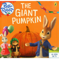 Peter Rabbit: The Giant Pumpkin