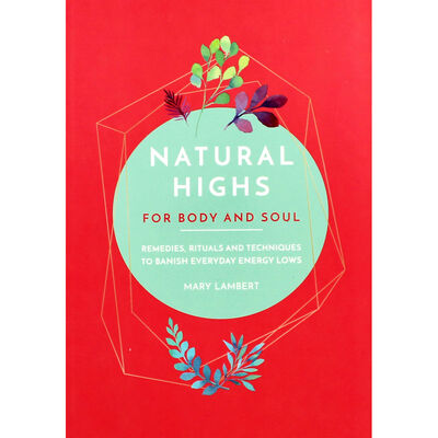 Natural Highs For Body And Soul image number 1