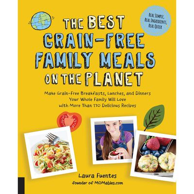 The Best Grain-Free Family Meals on the Planet image number 1