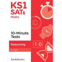 KS1 Sats Reasoning 10-Minute Tests: Ages 6-7