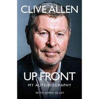 Clive Allen: Up Front