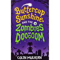 Buttercup Sunshine and the Zombies of Dooooom