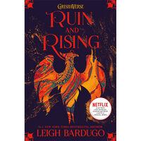 Ruin and Rising: Shadow and Bone Book 3