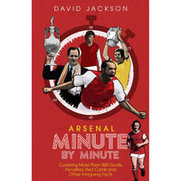 Arsenal Minute by Minute