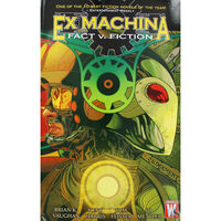 Ex Machina Volume 3: Fact v. Fiction