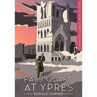 Pass Guard at Ypres