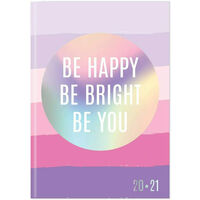A5 Be Happy Be Bright Week to View 2020-21 Academic Diary