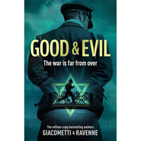 Good & Evil: The Black Sun Series Book 2