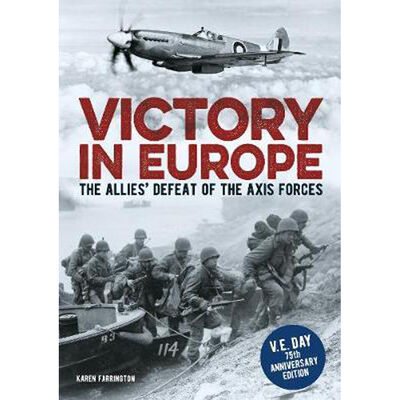 Victory in Europe: The Allies Defeat of the Axis Forces image number 1