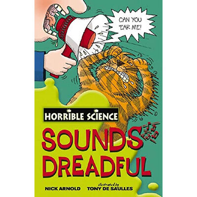 Horrible Science: Sounds Dreadful image number 1