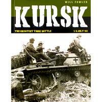 Kursk: The Greatest Tank Battle