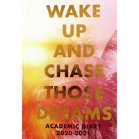 A5 Chase Those Dreams Day a Page 2020-21 Academic Diary