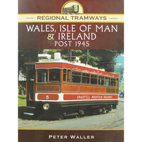 Regional Tramways: Wales, Isle of Man & Ireland