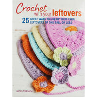 Crochet With Your Leftovers