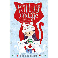 Kitty's Magic 5: Frost and Snowdrop the Stray Kittens