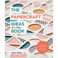 The Papercraft Ideas Book