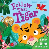 Follow That Tiger