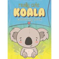 Really Cute Koala Colouring Book