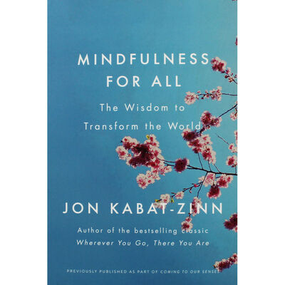 Mindfulness For All: The Wisdom to Transform the World image number 1