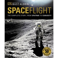Spaceflight: The Complete Story