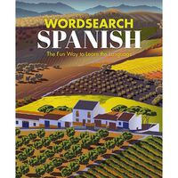 Wordsearch Spanish: The Fun Way to Learn the Language
