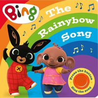 Bing The Rainybow Song: Singalong Sound Book