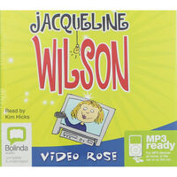 Jacqueline Wilson Video Rose: MP3 CD