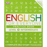 English for Everyone: Practice Book Level 3 Intermediate