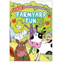 Shaped Super Colouring Fun: Farmyard Fun