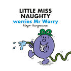 Little Miss Naughty Worries Mr Worry image number 1