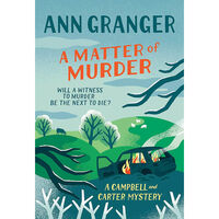 A Matter of Murder: Campbell & Carter Mystery Book 7