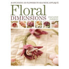 Floral Dimensions: 20 Stunning 3D Flowers to Machine Applique image number 1