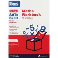 Bond SATs Skills: Maths Numbers Workbook