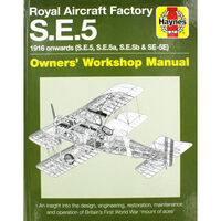 Haynes Royal Aircraft Factory S E 5 Workshop Manual
