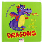 Fierce and Friendly Dragons: Touch-and-Feel Book image number 1