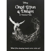 Disney Sleeping Beauty: Once Upon A Dream