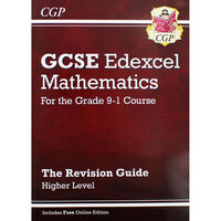GCSE Edexcel Maths: The Revision Guide - Higher Level