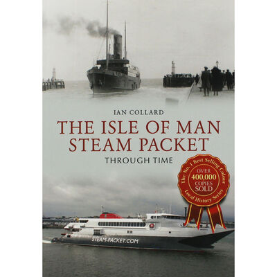 The Isle of Man Steam Packet Through Time image number 1