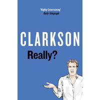 Really: Jeremy Clarkson