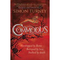 Commodus: The Damned Emperors Book 2