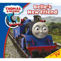 Thomas & Friends: Belle's New Friend