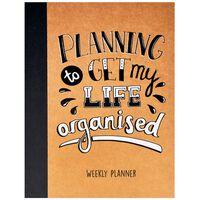 Get Life Organised Weekly Planner