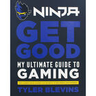 Ninja Get Good: My Ultimate Guide to Gaming image number 1