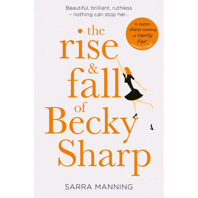 The Rise & Fall Of Becky Sharp image number 1