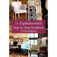 The Upholsterer's Step by Step Handbook