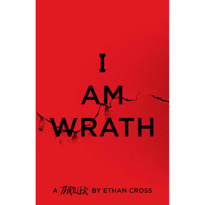 I Am Wrath: The Ackerman Thrillers Book 4 image number 1
