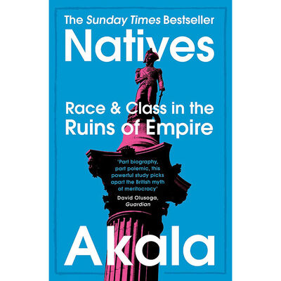 Natives: Race and Class in the Ruins of Empire image number 1