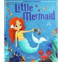 The Little Mermaid: Fairytale Classics
