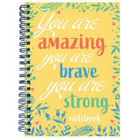 A4 You Are Amazing, Brave & Strong Notebook