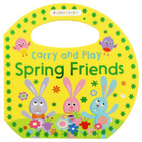 Carry And Play: Spring Friends Board Book